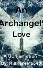 An Archangel's Love by RiaPereira343