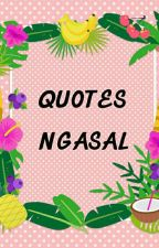 Quotes Ngasal by Virabnca