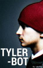 Tyler-BOT [Tyler Joseph x Reader] by smut_trash_tbh