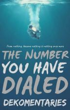 The Number You had Dialed by DekoSantangelo