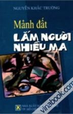 Mảnh đất lắm người nhiều ma - Nguyễn Khắc Trường by GiaThinhPham
