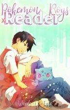Pokemon Boys x Reader One Shots by Words-Of-Fate