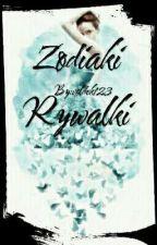 Zodiaki. Rywalki. by voldek123