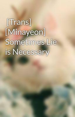[Trans] [Minayeon] Sometimes Lie is Necessary