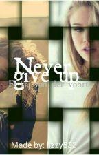 Never give up (ft Kaj van der voort) by lizzy533