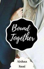 Bound Together by Aishatuuuu_