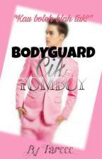 Bodyguard Cik Tomboy by Fareee_