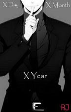 X Day X Month X Year by ---RJr---