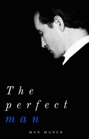 The Perfect Man by MarIffinix