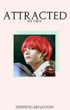 [COMPLETED] Attracted   k.th fanfic by SteffEncarnacion