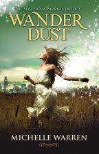 Wander Dust - Book 1 by Michelle_Warren