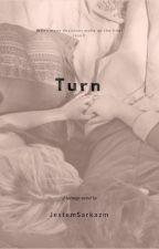 Turn. by JestemSarkazm