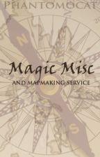 Magic Misc and Map Maker by PhantomoCat