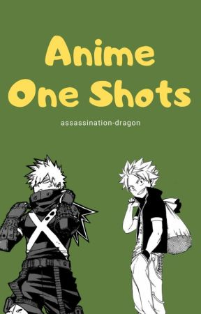Anime one-shots by Delaney_Dragneel