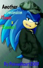Another Dimension {Sonic x Reader} •COMPLETED• by Izu_Midoriya