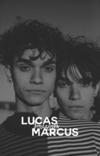LUCAS&MARCUS ↠ IMAGINES ✓ by carameldobre
