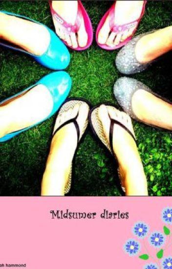 The midsummer diaries