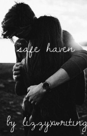 safe haven by lizzyxwriting