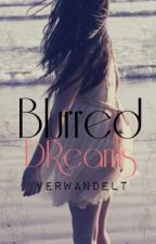 Blurred Dreams by Candycherry