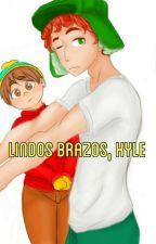 Lindos brazos, Kyle | Kyman | yaoi  by Paola7u7r