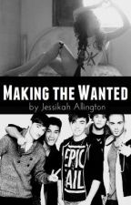Making The Wanted(TW Fan-Fic) by JessikahTW
