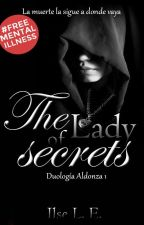 The Lady of Secrets © (DA #1) by Luna-tica93