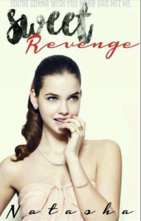 Sweet Revenge  by Natasha_nats