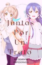 Juntas por un trato (YURI)(KOTOUMI)(LOVE LIVE) by AdrienTheKiller