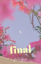 ╰final ; sequel to draft ⊰ vmin╮(çeviri) by spankbankvmin