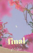 FINAL。 by spankbankvmin