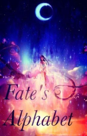 Fate's Alphabet by DestinyDrop