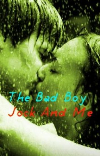 The Bad Boy Jock and Me