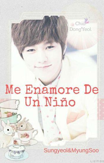 Me Enamore De ¡¿Un Niño?! |MyungYeol|