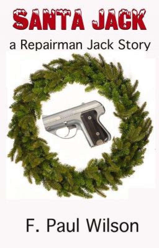 Santa Jack - a Repairman Jack story by FPaulWilson