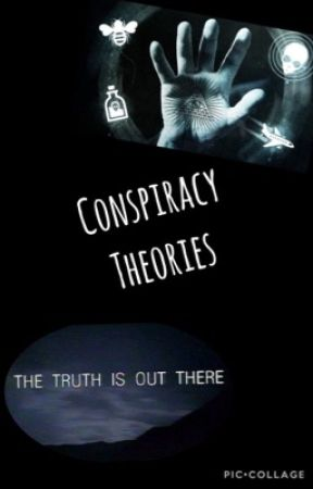 Conspiracy Theories by madhatter113
