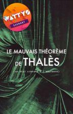 Le mauvais théorème de Thalès by larmesmauves