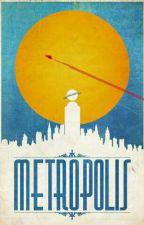 METROPOLIS || Gotham 2.Kitap by Unforgiven_fwtbt