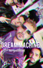 Dream Machine. // th [short] by harryaddictxed