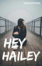 Hey Hailey ✔️ by veneventer1