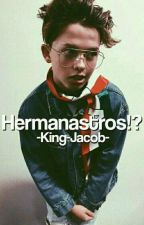 Hermanastros!? ☆J.S☆ by -King-Jacob-