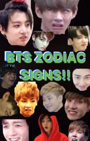 Bts Zodiac Signs - Which memeber matches your sign? - Wattpad