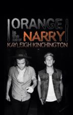 Orange Is The New Narry by kayftnarry