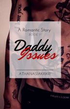 Daddy Issues #READINT2017 by Athanasiakrikri