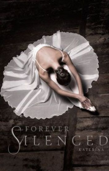 Forever Silenced