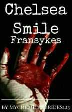 Chelsea Smile - Fransykes by MyChemicalBrides123