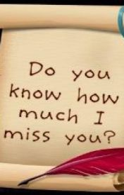 I Miss You by JustMEasITshouldbe