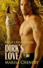Protetores de Roxie #06 - O Amor de Dirk by MicheleGalhardi