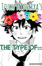 Izuku Midoriya The Type Of... by Lady707LOL