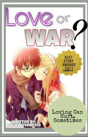 LOVE OR WAR by AngelloveBTS18