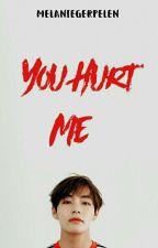 °You Hurt Me [vKook] - OneShoot ° by MelanieGerpeLen